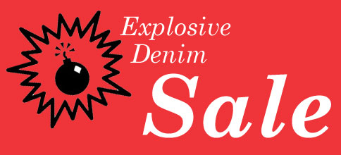 Explosive Denim SALE !!!